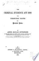 The Criminal Evidence Act  1898  with Introductory Chapter and Practical Notes