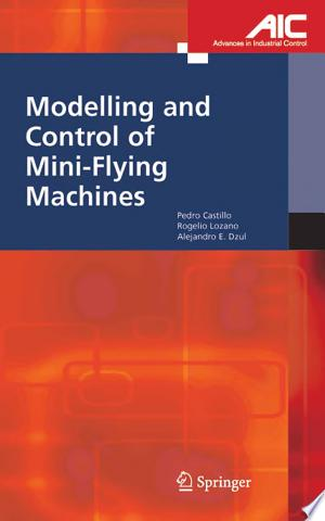 Download Modelling and Control of Mini-Flying Machines Free Books - Dlebooks.net