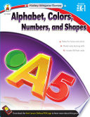 Alphabet Colors Numbers And Shapes Grades Pk 1