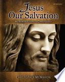Jesus Our Salvation Book