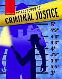 Introduction to Criminal Justice  Student Edition
