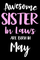 Awesome Sister In Laws Are Born In May Book PDF