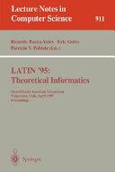 LATIN  95  Theoretical Informatics