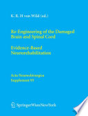 Re Engineering Of The Damaged Brain And Spinal Cord Book