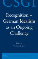 Recognition - German Idealism as an Ongoing Challenge
