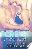 """Forever Too Far"" by Abbi Glines"