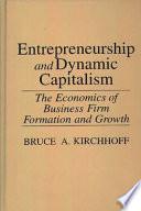 Entrepreneurship and Dynamic Capitalism