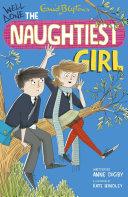 Naughtiest Girl 8: Well Done, The Naughtiest Girl Book