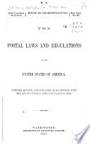 The Postal Laws and Regulations of the United States of America