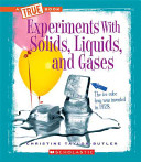 Experiments With Solids Liquids And Gases