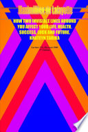 How Two Invisible Lines Around You Affect Your Life Health Success Luck And Future Book PDF