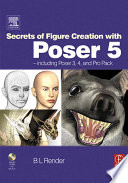 Secrets of Figure Creation with Poser 5