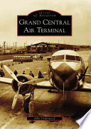 Grand Central Air Terminal