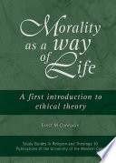 Morality as a Way of Life