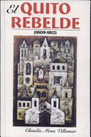 El Quito rebelde (1809-1812)