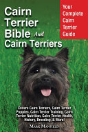 Cairn Terrier Bible And Cairn Terriers [Pdf/ePub] eBook