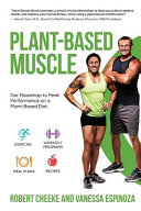 Plant-Based Muscle: Our Roadmap to Peak Performance on a Plant-Based Diet Pdf/ePub eBook