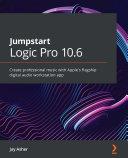 Jumpstart Logic Pro 10.6 Pdf/ePub eBook