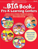 The Big Book Of Pre K Learning Centers