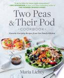 Two Peas Their Pod Cookbook