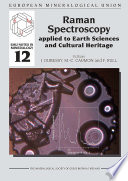Raman Spectroscopy Applied to Earth Sciences and Cultural Heritage
