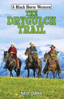 The Drygulch Trail Pdf/ePub eBook