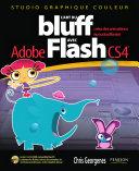 L'art du bluff avec Adobe Flash CS4