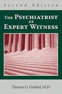 The Psychiatrist as Expert Witness