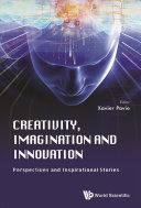 Creativity  Imagination and Innovation  Perspectives and Inspirational Stories