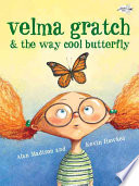 Velma Gratch   the Way Cool Butterfly