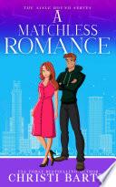 A Matchless Romance