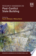 Research Handbook On Post Conflict State Building