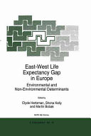 East-West Life Expectancy Gap in Europe
