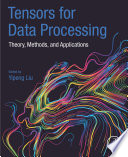 Tensors for Data Processing Book