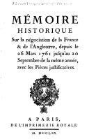 Memoire historique sur le négociation de la France & de l'Angleterre