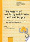 The Return Of W3 Fatty Acids Into The Food Supply Book PDF