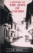 A History Of The Jews Of Cochin Book PDF