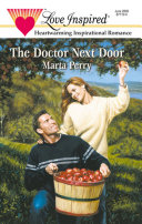 The Doctor Next Door  Mills   Boon Love Inspired   Hometown Heroes  Book 2