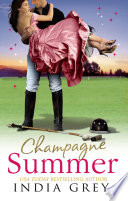 Champagne Summer  At the Argentinean Billionaire s Bidding   Powerful Italian  Penniless Housekeeper