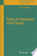 Topics in Hyposonic Flow Theory