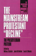 "The Mainstream Protestant ""decline"""