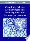 Complexity Science Living Systems And Reflexing Interfaces New Models And Perspectives Book PDF