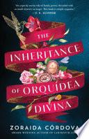 The Inheritance of Orqu  dea Divina Book PDF