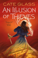 An Illusion of Thieves