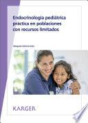 Endocrinología pediátrica práctica en poblaciones con recursos limitados