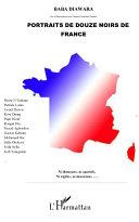 Portraits de douze noirs de France [Pdf/ePub] eBook