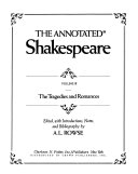 The Annotated Shakespeare  The tragedies and romances