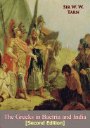 The Greeks in Bactria and India [Second Edition]