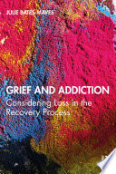 Grief and Addiction