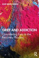 Grief and Addiction [Pdf/ePub] eBook